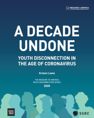 A Decade Undone: Youth Disconnection in the Age of Coronavirus