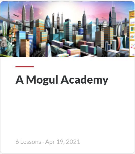 Mogul Academy 00 - Planet Mogul Overview